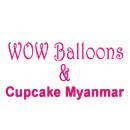 Wow Balloons & Cupcake Myanmar Balloon Service